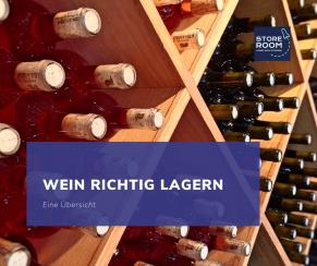 Wein Richtig Lagern - STORE ROOM Selfstorage Wien